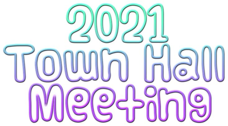 Town Hall Meeting 2021